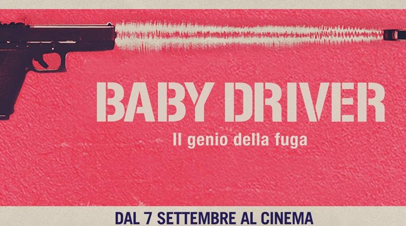 Concorso a premi Baby Driver, il genio della fuga