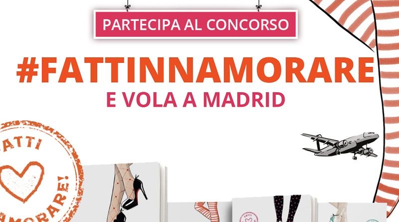 Concorso Fatti Innamorare e vola a Madrid