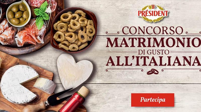Concorso a premi President, matrimonio di gusto all'italiana