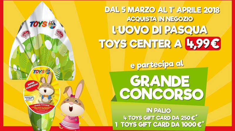 Concorso Uovo di Pasqua Toys Center