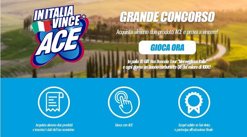 Concorso a premi In Italia vince Ace