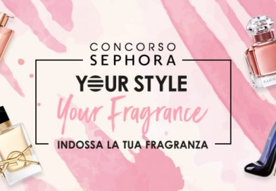 Concorso Sephora, your style your fragrance