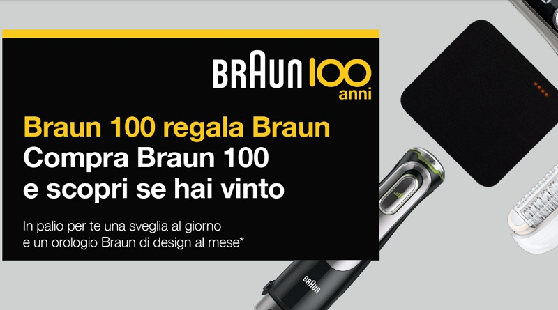 Concorso a premi Braun 100 regala Braun