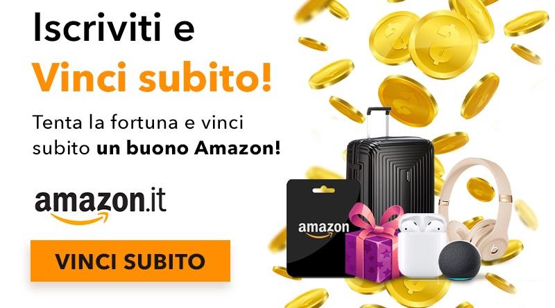 Iscriviti e tenta la fortuna, e vinci subito un buono Amazon.it