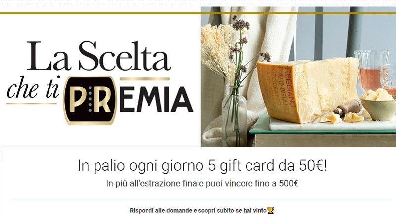 Concorso a premi Parmigiano Reggiano, la scelta che ti premia