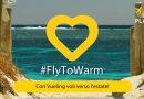 Concorso Vueling #FlyToWarm, partecipa e vinci 2 biglietti aerei