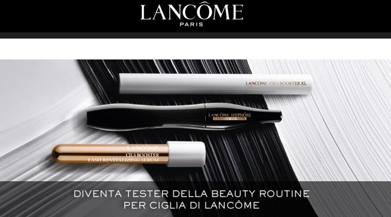 Diventa tester Lancome – beauty routine per ciglia